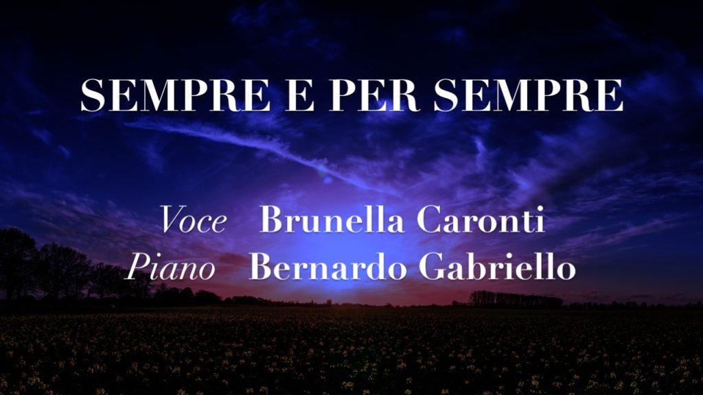Sempre e per sempre – Brunella Caronti