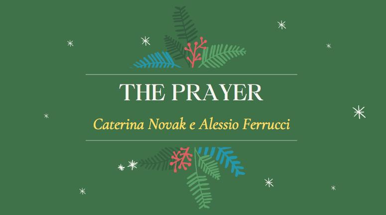 The prayer (Caterina Novak e Alessio Ferrucci)