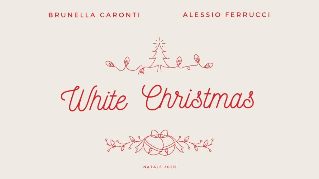 White Christmas (Brunella Caronti e Alessio Ferrucci)